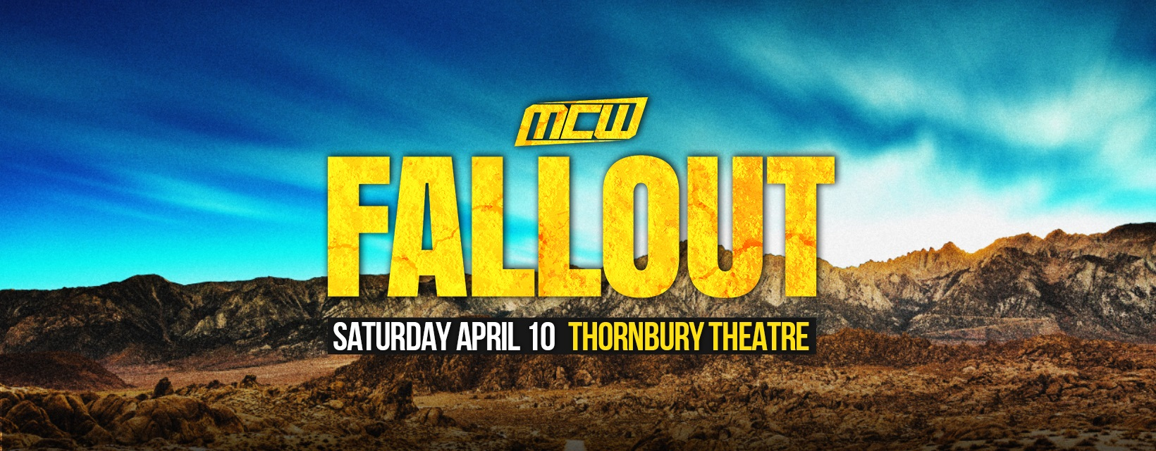 MCW Fallout – Preview
