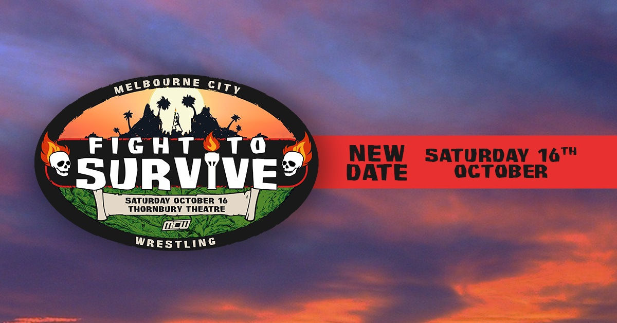 Fight to Survive – Announcement